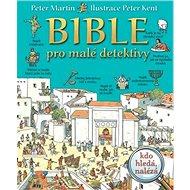 Bible pro malé detektivy - Kniha