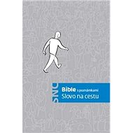 Slovo na cestu: Bible s poznámkami - Kniha