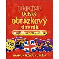 Oxford Detský obrázkový slovník: angličtina slovenčina - Kniha
