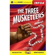 The Three Musketeers/Tři mušketýři - Kniha