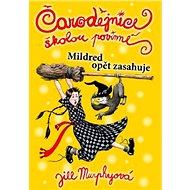 Čarodějnice školou povinné Mildred opět zasahuje - Kniha