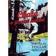Chata v jezerní kotlině - Kniha