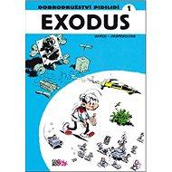 Dobrodružství pidilidí 1 Exodus - Kniha