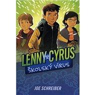 Lenny Cyrus Školský vírus - Kniha