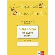Lili a Vili 1 ve světě psaní: Písanka 2 pro 1. ročník ZŠ