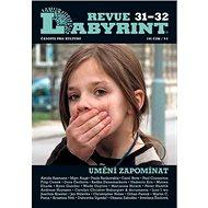 Labyrint Revue 31-32: Umění zapomínat - Kniha