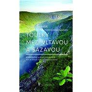 Toulky mezi Vltavou a Sázavou - Kniha