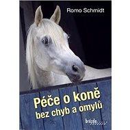 Péče o koně bez chyb a omylů - Kniha
