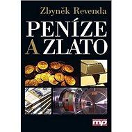 Peníze a zlato - Kniha