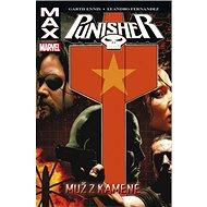 Punisher Max 7 Muž z kamene - Kniha