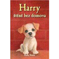 Harry štěně bez domova - Kniha
