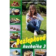 Bezlepková kuchařka 3 - Kniha