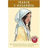 Marie z Nazareta - Kniha