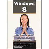 Windows 8: Kompletní příručka - Kniha