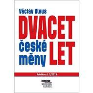 Dvacet let české měny - Kniha