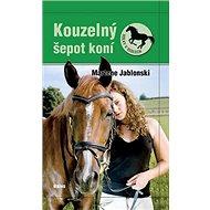 Kouzelný šepot koní: Holky v sedlech 2 - Kniha