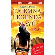 Tajemná legenda Mayů: Knižní hity - Kniha