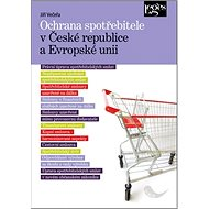 Ochrana spotřebitele v České republice a Evropské unii