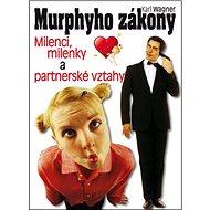 Murphyho zákony: Milenci, milenky a partnerské vztahy