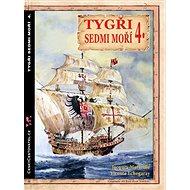 Tygři sedmi moří 4.: Iberští korzáři 13.-17. století - Kniha
