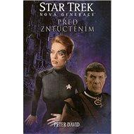 Star Trek Před zneuctěním: Nová generace - Kniha