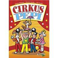 Cirkus Pepi - Kniha
