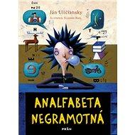 Analfabeta Negramotná - Kniha