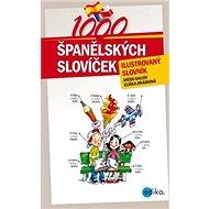 1000 španělských slovíček: ilustrovaný slovník - Kniha