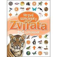 Zvířata Hravé samolepky: 250 samolepek - Kniha