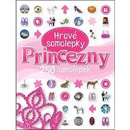 Princezny Hravé samolepky: 250 samolepek - Kniha