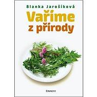 Vaříme z přírody - Kniha