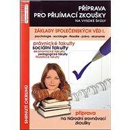 Základy společenských věd I.: Příprava pro přijímací zkoušky - Kniha