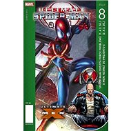 Ultimate Spider-man a spol. 8 - Kniha