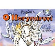 Pohádka O Horymírovi - Kniha