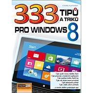 333 tipů a triků pro Windows 8 - Kniha