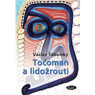 Točoman a lidožrouti - Kniha
