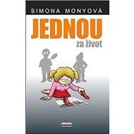 Kniha Jednou za život - Kniha