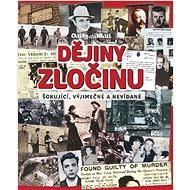 Dějiny zločinu - Kniha
