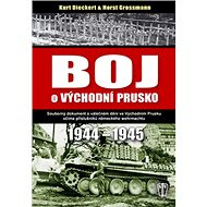 Boj o východní Prusko: 1944-1945 - Kniha