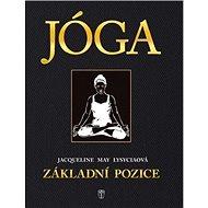 Jóga základní pozice - Kniha