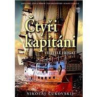 Čtyři kapitáni: Velitelé fregat - Kniha