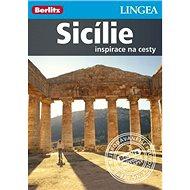 Sicílie: Inspirace na cesty - Kniha