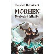Morhen: Posledná kliatba - Kniha