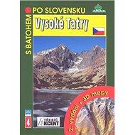 Vysoké Tatry + 3 D mapy - Kniha