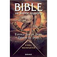 Bible ve světle mystiky: Evangelium sv. Jana, Zjevení sv. Jana