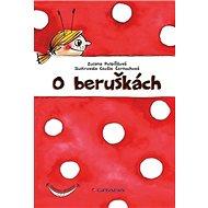 O beruškách - Kniha