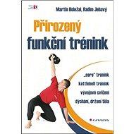Přirozený funkční trénink - Kniha