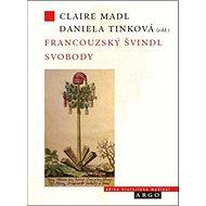 Francouzský švindl svobody - Kniha