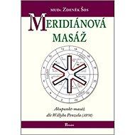 Meridiánová masáž: Akupunkt-masáž dle Willyho Penzela - Kniha