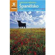Španělsko: Turistický průvodce - Kniha